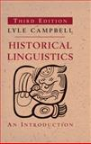 Historical Linguistics, Lyle Campbell, 026251849X