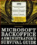 Microsoft BackOffice Administrator's Survival Guide, Knowles, Arthur, 0672308495