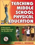 Teaching Middle School Physical Education, Bonnie S. Mohnsen, 073606849X