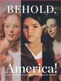 Behold, America!, Patrick McCaughey, Alexander Nemerov, Frances Pohl, 0937108499
