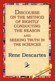 Discourse on the Method of Rightly..., Rene Descartes, 1421808498