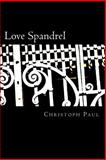Love Spandrel, Christoph Paul, 1495478491