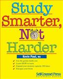 Study Smarter, Not Harder, Kevin Paul, 1551808498