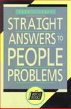 Straight Answers to People Problems, Jandt, Fred E., 1556238495