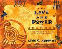 The Love and Power Journal, Lynn V. Andrews, 1561708496