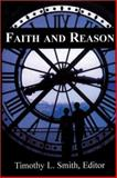 Faith and Reason : The Notre Dame Symposium 1999, , 1890318493