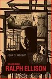Shadowing Ralph Ellison, Wright, John S., 1578068509