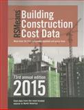 RSMeans Building Construction Cost Data, Stephen C. Plotner, 1940238501