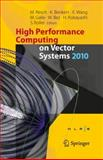 High Performance Computing on Vector Systems 2010, , 364211850X