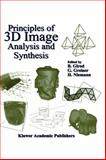 Principles of 3D Image Analysis and Synthesis, Greiner, Ghunther, 0792378504