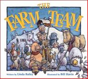 The Farm Team, Linda Bailey, 1553378504