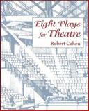 Eight Plays for Theatre, Cohen, Robert, 0874848504