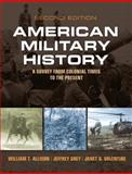 American Military History, Allison, William T. and Grey, Jeffrey G., 0205898505