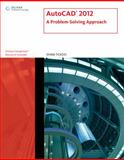 AutoCAD 2012 : A Problem-Solving Approach, Tickoo, Sham, 1111648506