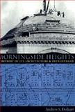 Morningside Heights : A History of Its Architecture and Development, Dolkart, Andrew S., 0231078501