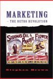 Marketing - The Retro Revolution 9780761968504