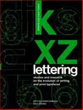 Lettering : Studies and Research on the Evolution of Writing and Print Typefaces, Tubaro, Antonio and Tubaro, Ivana, 0962798509