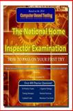 The National Home Inspector Examination How to Pass on Your First Try, Patrick Shepherd P.E., 149487850X