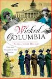 Wicked Columbia, Alexia Helsley, 160949850X