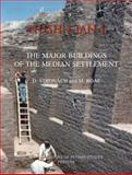 Nush-i Jan I. the Major Buildings of the Median Settlement, Stronach, D. and Roaf, M., 9042918500