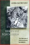 Idolatry and Representation : The Philosophy of Franz Rosenzweig Reconsidered, Batnitzky, Leora Faye, 0691048509