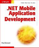 .NET Mobile Application Development, Kimmel, Paul, 0764548506