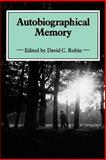 Autobiographical Memory : Theoretical and Applied Perspectives, , 0521368502