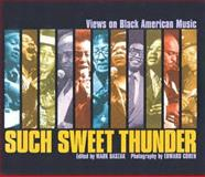 Such Sweet Thunder : Views on Black American Music, Mark Baszak, Edward Cohen, Black Musicians Festival, 0972678506