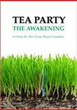 Tea Party the Awakening, Brent Morehouse, 0982888503