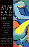 Inside Out and Outside In : Psychodynamic Clinical Theory and Psychopathology in Contemporary Multicultural Contexts, , 1442208503