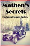 Mathen's Secrets, Barbara Ballew, 1463618506