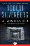 At Winter's End, Robert Silverberg, 1480448508