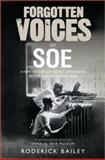 Forgotten Voices of the Secret War, Roderick Bailey, 0091918502