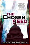 The Chosen Seed, Sarah Pinborough, 0425258505