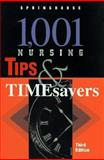 1001 Nursing Tips and Timesavers, Springhouse Publishing Company Staff, 0874348501