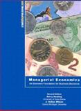 Managerial Economics : An Economic Foundation for Business Decisions, Keating, Barry and Wilson, J. Holton, 0970138504