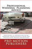 Professional Wedding Planning Advice, Pro-Motion Publishers and Laurie Johnson, 1494918501