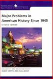 Major Problems in American History Since 1945 2nd Edition
