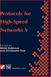 Protocols for High Speed Networks V, , 0412758504