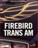 Firebird Trans Am, David Newhardt, 0760318506