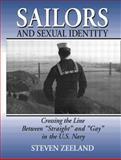 Sailors and Sexual Identity, Steven Zeeland, 156023850X