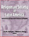 Religion and Society in Latin America, , 1570758506