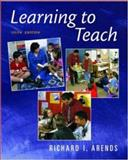 Learning to Teach with Guide to Field Experiences and Portfolio Development and Online Learning Center Card with PowerWeb, Arends, Richard I., 0072878509