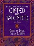 Education of the Gifted and Talented, Davis, Gary A. and Rimm, Sylvia B., 0205388507