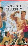 Art and Celebrity, Walker, John A., 0745318509