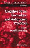 Oxidative Stress Biomarkers and Antioxidant Protocols, , 0896038505
