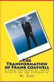 The Transformation of Frank Cogswell, Al Case, 1500138509