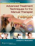 Advanced Treatment Techniques for the Manual Therapist : Neck, Muscolino, Joseph E., 1582558507