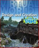 Virtual World Design and Creation for Teens, Hardnett, Charles R., 1598638505