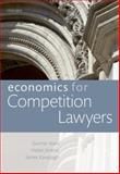 Economics for Competition Lawyers, Niels, Gunnar and Jenkins, Helen, 0199588511